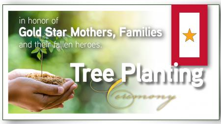 Gold Star Mothers and Families Tree Planting Graphic