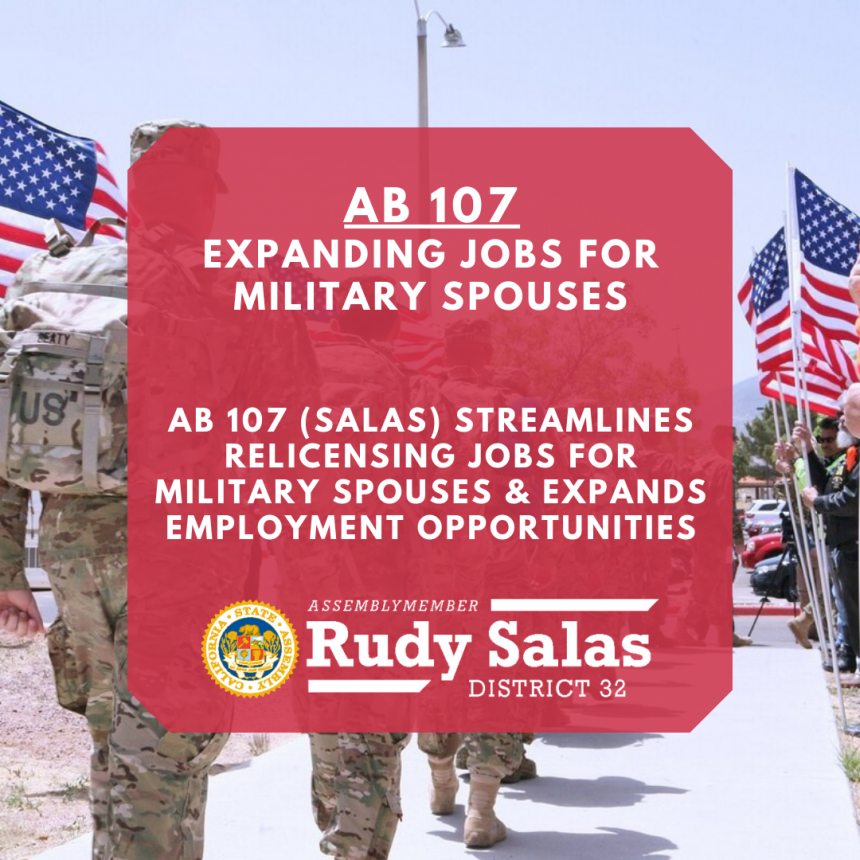 Assemblymember Salas Expands Job Opportunities for Military Spouses